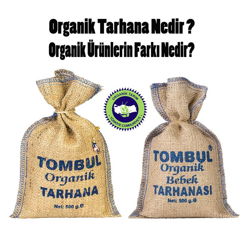 organik tarhana nedir